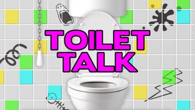 Saturday Mash-Up! - The best of Toilet Talk