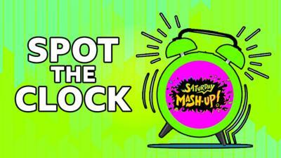 Saturday Mash-Up! - QUIZ: Saturday Mash-Up! Spot the Clock