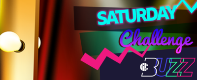 Text reads 'Saturday Challenge', plus the Buzz logo which each letter has a different colour. There is multicoloured artwork background with a bulb light glowing on the side.