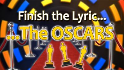 CBBC Official Chart Show - Quiz: Finish the Lyric - The Oscars