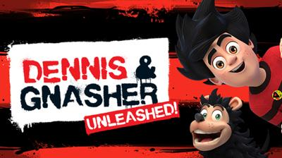 Dennis and Gnasher Unleashed - Dennis takes on the Edubot 4000