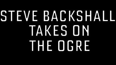 Steve Backshall takes on the ogre