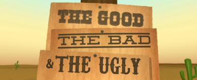 Wild west background with three signs pinned to a post saying 'the good, the bad, the ugly'.