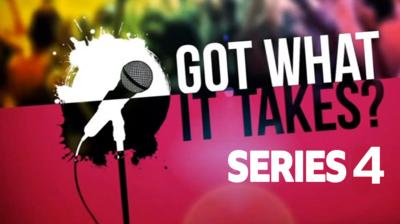 Got What It Takes? - Got What It Takes? Series 4