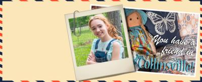 Holly Hobbie postcards, a picture of a doll on a bed, with the words 'You have a friend in Collinsville!', plus a photo of Holly Hobbie leaning on a fence.