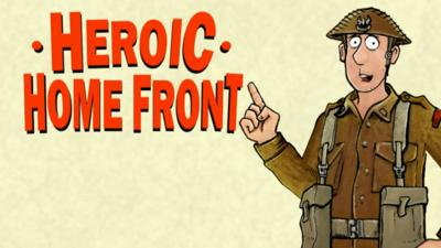 Horrible Histories - Quiz: WWII - Heroic Home Front