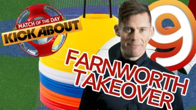 Match of the Day Kickabout - Skills in Your Garden: Farnworth Takeover 1