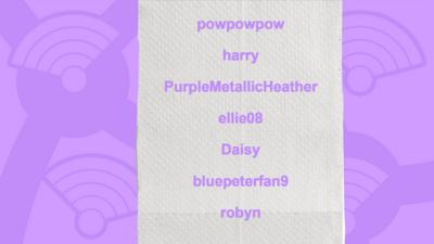 A picture of a toilet roll with the names of users who got the question right, powpowpow, harry, PurpleMetallicHeather, ellie08, Daisy, bluepeterfan9.