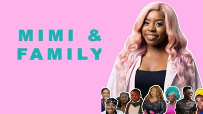 Mimi and her family and friends. Text reads 'Mimi & Family'.
