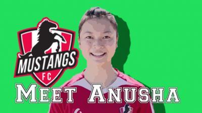Mustangs FC - Meet Mustangs FC's Anusha