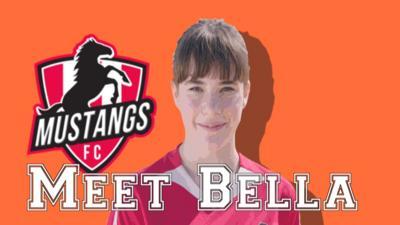 Mustangs FC - Meet Mustangs FC's Bella