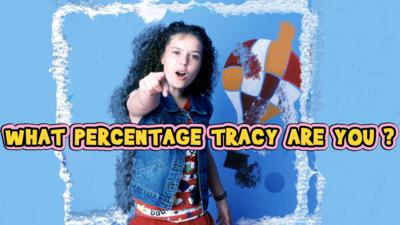 The Story of Tracy Beaker - What percentage Tracy Beaker are you?