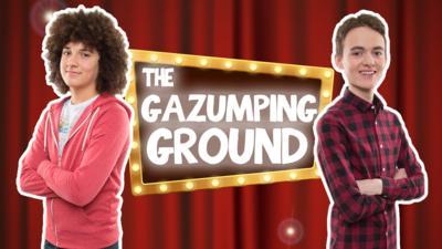 The Dumping Ground - The Gazumping Ground