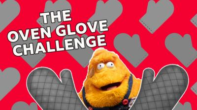 Saturday Mash-Up! - Take part in the Oven Glove Challenge!