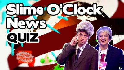 Saturday Mash-Up! - QUIZ: The Slime O'Clock News!