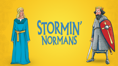 Queen Matilda and William the Conqueror, illustrated characters from the Horrible Histories game, standing either side of a logo that reads 'Stormin' Normans'.