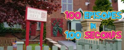 Ashdene Ridge with '100 episodes in 100 seconds' in it.