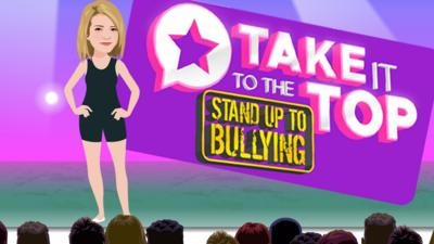 The Next Step - Take it to the Top: Stand up to Bullying