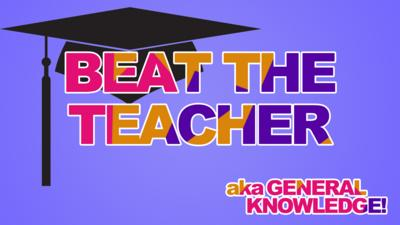 Top Class - Quiz: Beat the Teacher #9