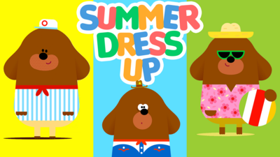 Hey Duggee - Summer dress up with Duggee!