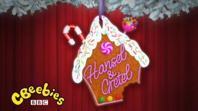 CBeebies Christmas Show - Hansel and Gretel