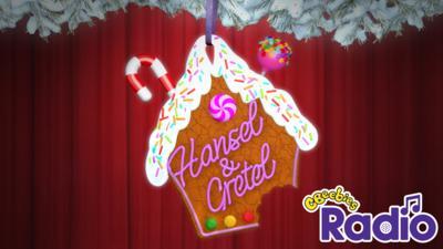 CBeebies Hansel & Gretel - Hansel & Gretel