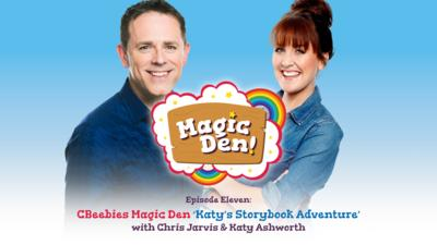 CBeebies Radio - CBeebies Magic Den – Katy's Storybook Adventure