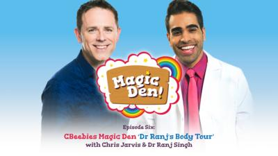 CBeebies Radio - CBeebies Magic Den – Dr Ranj's Body Tour