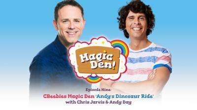 CBeebies Radio - CBeebies Magic Den – Andy's Dinosaur Ride