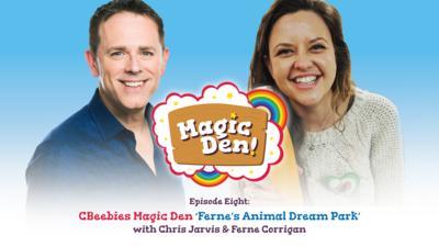 CBeebies Radio - CBeebies Magic Den – Ferne's Animal Dream Park