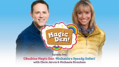 CBeebies Radio - CBeebies Magic Den – Michaela's Speedy Safari