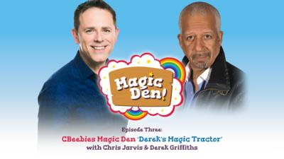 CBeebies Radio - CBeebies Magic Den – Derek's Magic Tractor