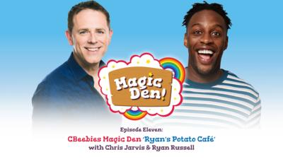 CBeebies Radio - CBeebies Magic Den – Ryan's Potato Café