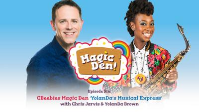 CBeebies Radio - CBeebies Magic Den – YolanDa's Musical Express