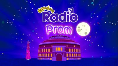 CBeebies Prom – Off to the Moon - CBeebies Radio Prom: Off to the Moon