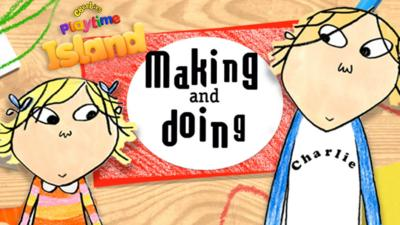 Charlie and Lola - Charlie and Lola come to the CBeebies Playtime Island app