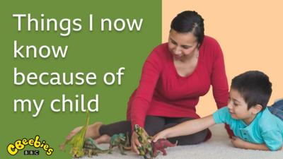 Left of image: text saying 'Things I now know because of my child'. CBeebies logo situated bottom left. Both on a green background. Right of image: Mother and son playing with toy dinosaurs on a nude coloured background.