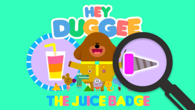 Hey Duggee - Tap and Find: The Juice Badge