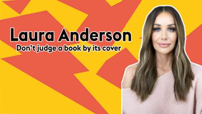 Don't judge: Laura Anderson