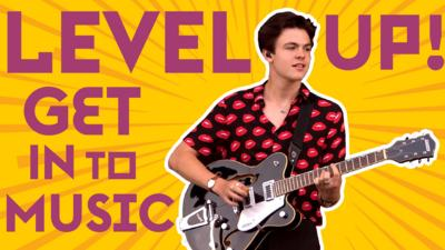 Level Up! Get into music