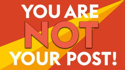 You are not your post!