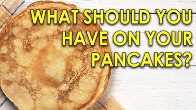 CBBC HQ - Quiz: What should you have on your pancakes?