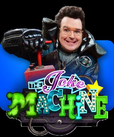 The Joke Machine.