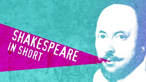 Shakespeare in short