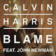 Calvin Harris - Blame (feat. John Newman) Mp3