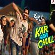 Kar Gayi Chull (Kapoor & Sons)