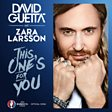 This One's For You (feat. Zara Larsson)