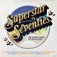 Superstar Seventies