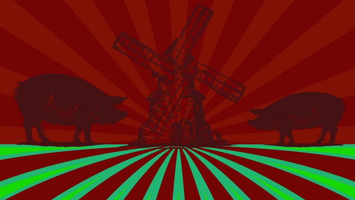 BBC Radio 4 - The Real George Orwell, Animal Farm
