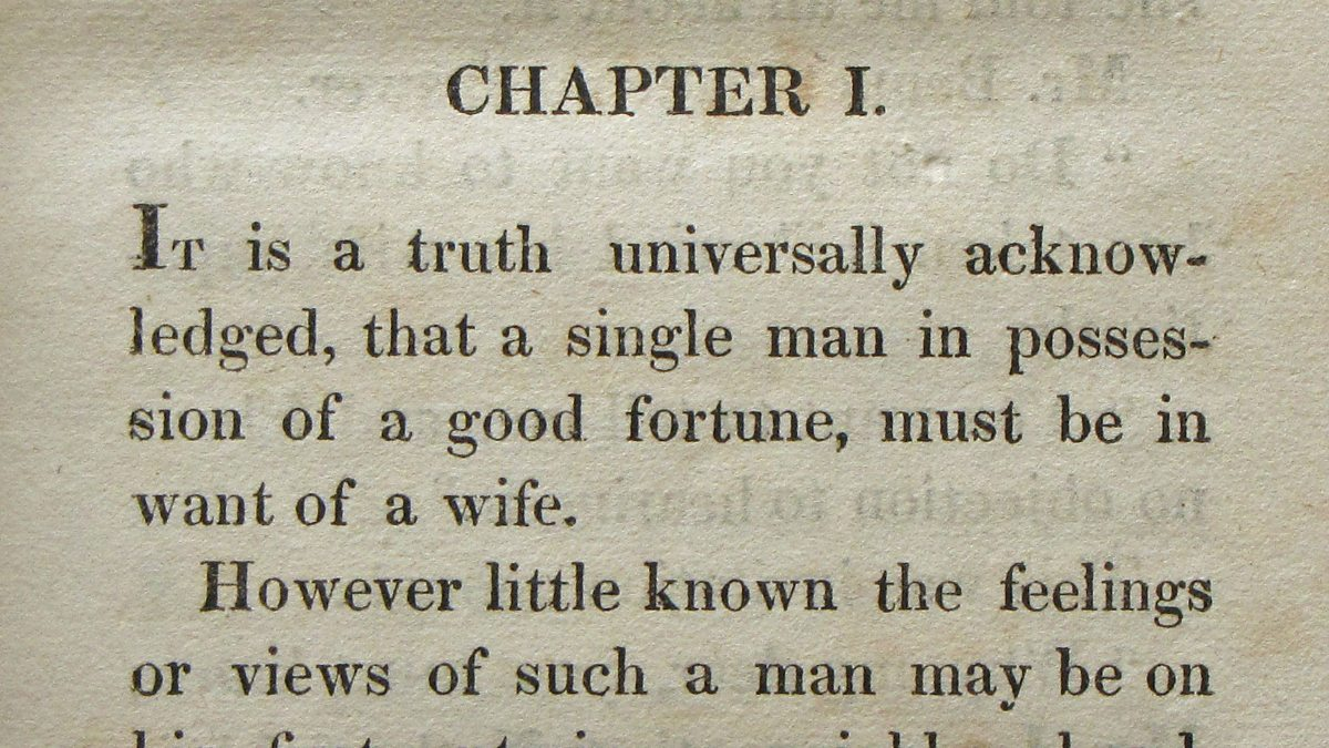 BBC Radio 4 - Classic Serial, Jane Austen - Pride and Prejudice, Pride and  Prejudice at 200 - The first lines of Pride and Prejudice published in a  first edition of the novel in 1813